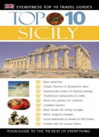 Sicily (DK Eyewitness Top 10 Travel Guide),Elaine Trigiani