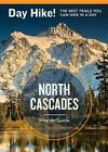 Day Hike! North Cascades, 3rd Edition: The Best Trails You Can Hike in a Day by Mike McQuaide (Paperback / softback, 2013)