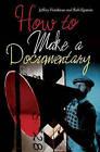 The Art of Nonfiction Movie Making by Sharon Wood, Rob Epstein, Jeffrey Friedman (Hardback, 2012)