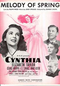 CYNTHIA-Sheet-Music-034-Melody-Of-Spring-034-Elizabeth-Taylor-George-Murphy-Mary-Astor