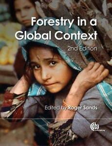 Forestry-in-a-Global-Context-by-Sands-Roger-NEW-Book-FREE-amp-P