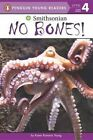No Bones! by Karen Romano Young (Paperback / softback, 2016)