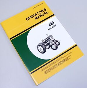 Business & Industrial OPERATORS MANUAL FOR JOHN DEERE 420 LAWN ...