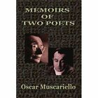 Memoirs of Two Poets 9781456809218 by Oscar Muscariello Paperback