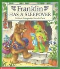 Franklin: Franklin Has a Sleepover by Paulette Bourgeois (1996, Paperback)