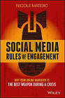 Social Media Rules of Engagement: Why Your Online Narrative is the Best Weapon During a Crisis by Nicole Matejic (Paperback, 2015)