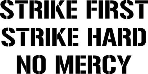 Strike First Strike Hard No Mercy vinyl decal sticker Cobra Kai Karate Kid