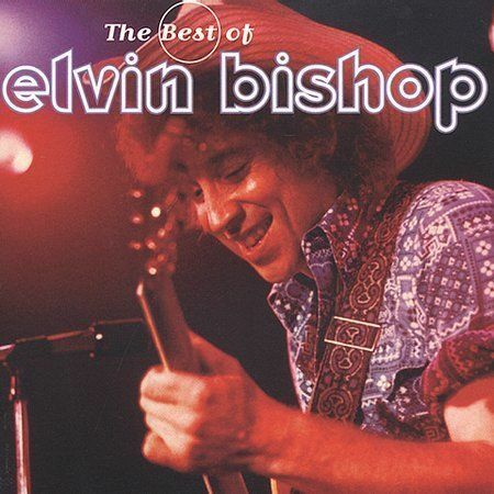 BISHOP,ELVIN-BEST OF ELVIN BISHOP CD NEW