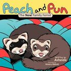 Peach and Pun The Family Ferret 9781468584813 Book