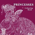 Princesses Colouring Book by Pavilion Books (Paperback, 2016)
