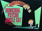 Homicidal Psycho Jungle Cat by Bill Watterson (Paperback)