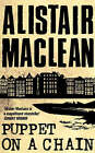 Puppet On A Chain by Alistair MacLean (Paperback, 1994)