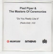 (GE65) Pied Piper & The Masters Of Ceremonies, Do You Really Like It- 2001 DJ CD