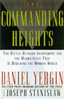 The Commanding Heights: The New Reality of Economic Power by Joseph Stanislaw, Daniel Yergin (Hardback, 1998)