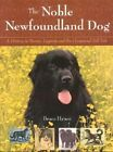 The Noble Newfoundland by Bruce Hynes (Paperback, 2005)