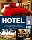AA Hotel Guide: 2011 by AA Publishing (Paperback, 2010)