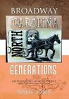 Broadway Generations by Marie Toms (Paperback / softback, 2010)