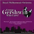 George Gershwin - - Who Cares (2009)