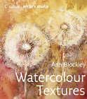 Watercolour Textures by Ann Blockley (Hardback, 2007)