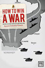 How to Win a War: Business Lessons from the Second World War by Ignacio Gonzalez-Posasa (Paperback, 2011)