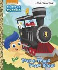 Little Golden Book: Triple-Track Train Race! (Bubble Guppies) by Mary Tillworth (2015, Picture Book)