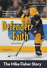 Defender of Faith: The Mike Fisher Story by Kim Washburn (Paperback, 2014)