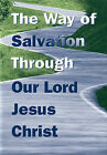 Booklet Tract - The Way of Salvation: Through Our Lord Jesus Christ: Authorised (King James) Version by Trinitarian Bible Society (Paperback, 2008)
