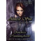 Almost Sin: Volume III by Andrea Cunningham (Hardback, 2014)