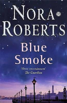 Blue Smoke by Nora Roberts, Good Book (Paperback) Fast & FREE Delivery!