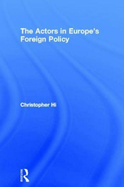 Actors In Europe's Foreign Policy