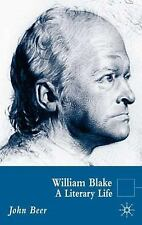 Literary Lives: William Blake : A Literary Life by John Beer (2005, Hardcover)