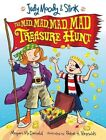 Judy Moody & Stink: The Mad, Mad, Mad, Mad Treasure Hunt by Megan McDonald (Paperback, 2010)
