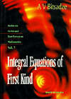 Integral Equation of the First Kind by A. V. Bitsadze (Hardback, 1995)