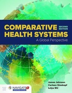 Comparative health systems by leiyu shi james a johnson and comparative health systems by leiyu shi james a johnson and carleen stoskopf 2017 paperback fandeluxe Gallery