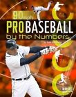 Pro Baseball by the Numbers by Tom Kortemeier (Paperback / softback, 2016)