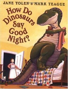 How-Do-Dinosaurs-Say-Goodnight-by-Jane-Yolen