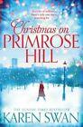 Christmas on Primrose Hill by Karen Swan (Paperback, 2015)