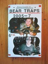 Rare Collector's Edition Bear Traps Price Guide- Newhouse Trap/ by Vance