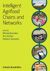 Intelligent Agrifood Chains and Networks by John Wiley and Sons Ltd (Hardback, 2011)