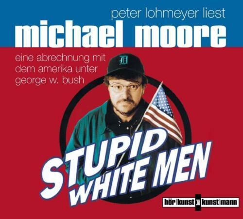 1 von 1 - CD    Stupid white men    Michael Moore    NEU + VERSCHWEISST     Peter Lohmeyer