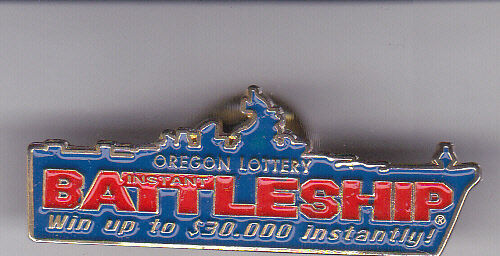 """BATTLESHIP OREGON LOTTERY"" Pin"
