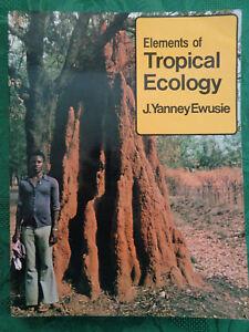 Elements of Tropical Ecology J Yanney Ewusie Heinemann Educational Books 1980 - Walsall, United Kingdom - Elements of Tropical Ecology J Yanney Ewusie Heinemann Educational Books 1980 - Walsall, United Kingdom