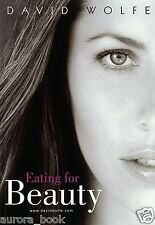 Eating for Beauty by David Wolfe Brand New Paperback Nutrition Recipes WT48909