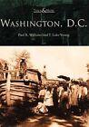 Washington, D.C. by Paul K Williams, T Luke Young (Paperback / softback, 2002)
