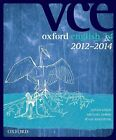 Oxford VCE English 3 and 4 2012-2014 Edition Textbook + Obook by Susan Leslie, Michael Horne, Ryan Johnstone (Mixed media product, 2011)