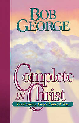 (Very Good)-Complete in Christ: Discovering God's View of You (Paperback)-George