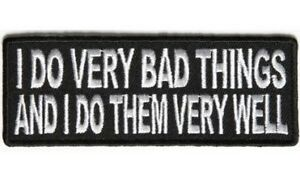 I-DO-VERY-BAD-THINGS-SEW-OR-IRONON-EMBROIDERED-CLOTH-BIKER-PATCH