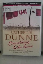 Something Like Love by Catherine Dunne: Unabridged Cassette Audiobook (FF1)