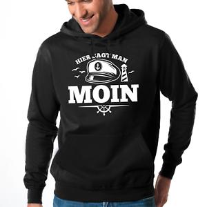 Hier-sagt-man-MOIN-Leuchtturm-Maritim-Nautical-Ostsee-Fun-Kapuzenpullover-Hoodie