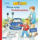 Meine Freundin Conni Meine erste Verkehrsschule von Liane Schneider (2015, Gebundene Ausgabe)
